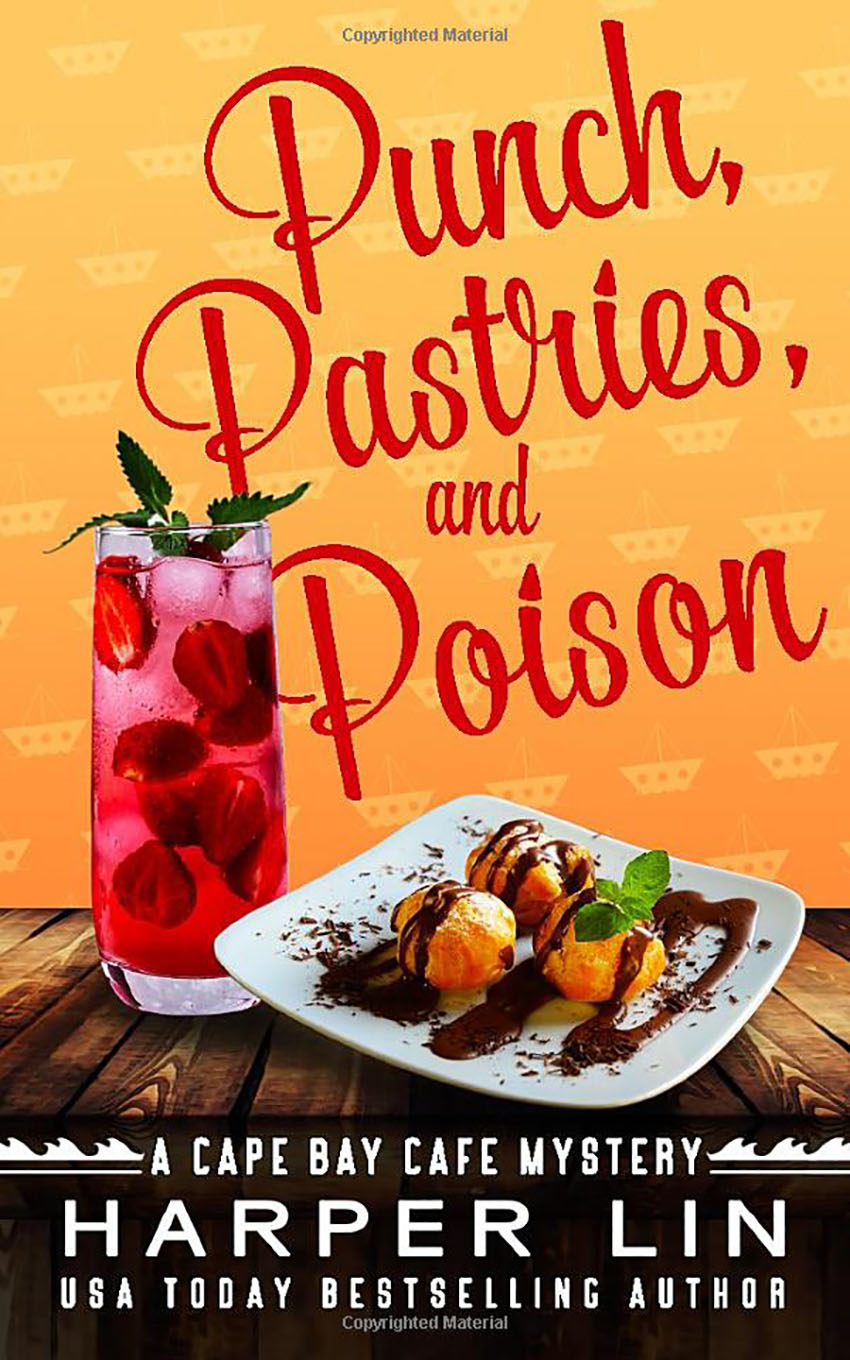 Book 10 2021 Punch, Pastries, and Poison - A Cape Bay Mystery by Harper Lin