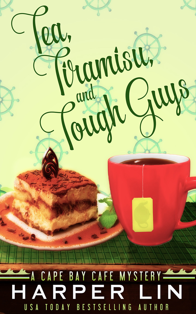 Book 2 2015 Tea, Tiramisu, and Tough Guys - A Cape Bay Cafe Mystery by Harper Lin