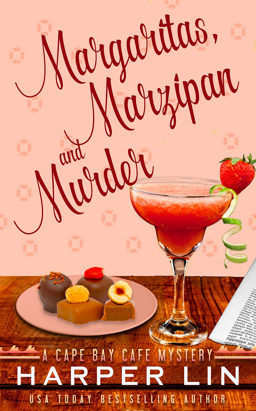 Book 3 2015 Margaritas, Marzipan, and Murder - A Cape Bay Cafe Mystery by Harper Lin